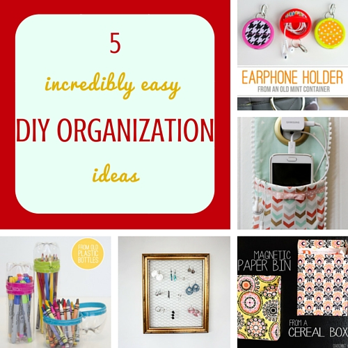 5 incredibly easy DIY organization ideas
