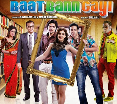 Poster Of Hindi Movie Baat Bann Gayi (2013) Free Download Full New Hindi Movie Watch Online At worldfree4u.com