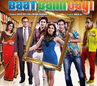 Poster Of Hindi Movie Baat Bann Gayi (2013) Free Download Full New Hindi Movie Watch Online At worldfree4u.com