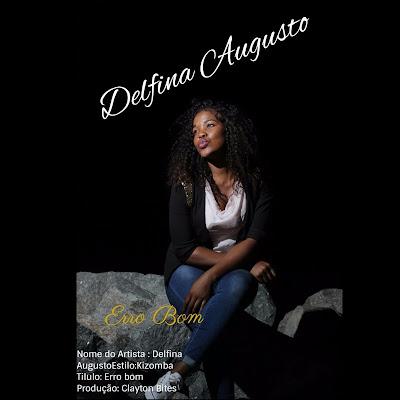 Delfina Augusto - Meu Erro Bom (2018) [Download]
