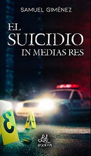 El Suicidio in Medias Res - Samuel Giménez