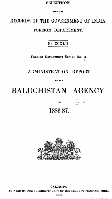Administration Report of Baluchistan agency 1886-87