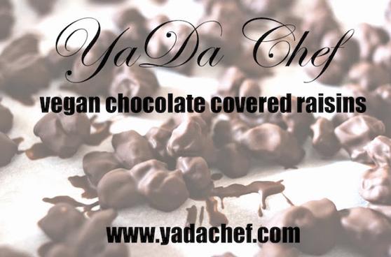 Fort Lauderdale Personal Chef - Vegan Chocolate Covered Raisins Recipe