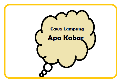 Bahasa Lampung Apa Kabar