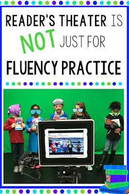 The Reading Roundup - Reader's Theater is NOT Just for Fluency Practice