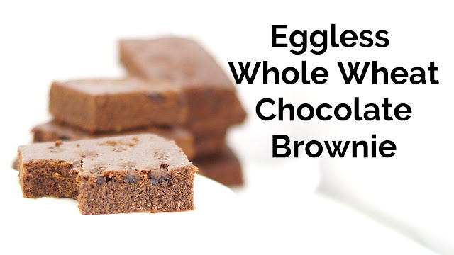 Eggless Whole Wheat Chocolate Brownie - Quick and Easy Eggless Chocolate Brownie