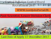 Central Pollution Control Board Recruitment 2017– 21 Scientist, Lower Division Clerk