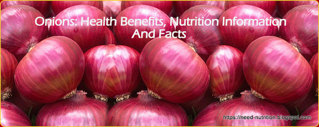 Onion Benefits,nutrition facts