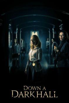 Down a Dark Hall Torrent - WEB-DL 720p/1080p Legendado