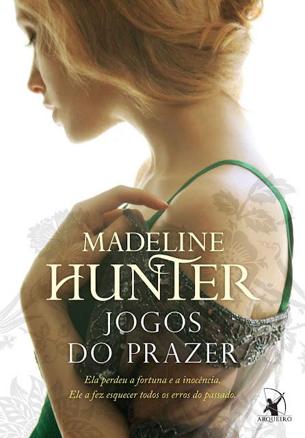 Jogos do prazer Madeline Hunter