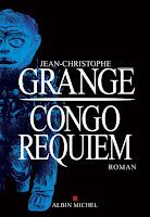 https://exulire.blogspot.com/2019/02/congo-requiem-jean-christophe-grange.html