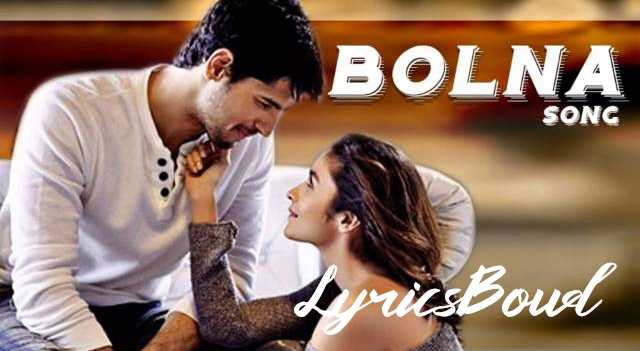 Bolna Lyrics by Arijit Singh | LyricsBowl
