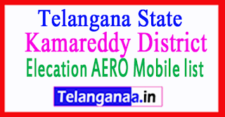 Kamareddy District Elecation AERO Mobile list in Telangana State