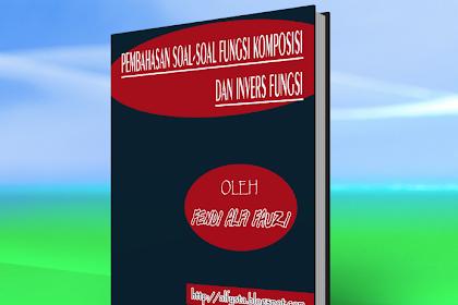 Pembahasan Soal-Soal Fungsi Komposisi Dan Invers Fungsi Format PDF