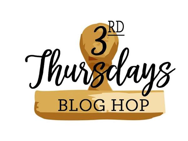 3rd Thursday Blog Hop , Sweet Treats!