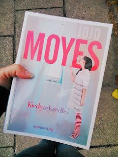 Kiedy odszedłeś - Jojo Moyes (Zanim się pojawiłeś, tom II)