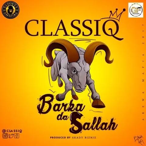 MUSIC:  Barka  Da  Sallah - Classiq