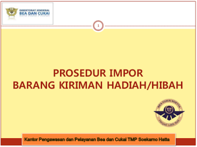 PROSEDUR_IMPOR_BARANG_KIRIMAN_HADIAH_HIBAH