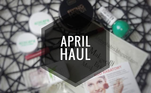 April  Haul