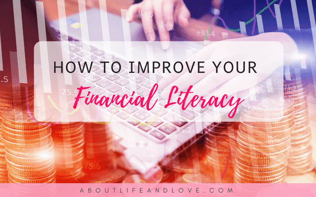 How To Improve Your Financial Literacy Today