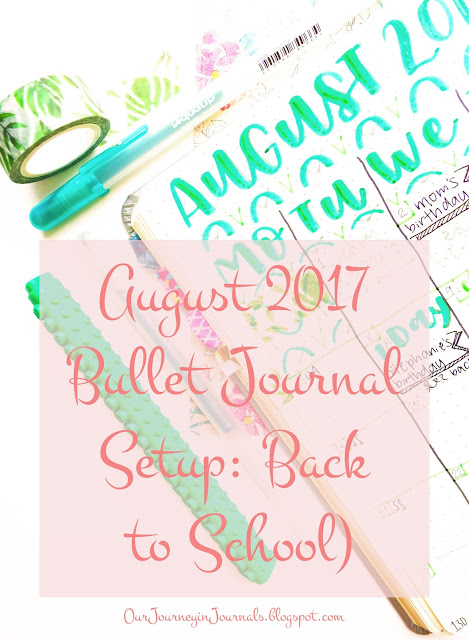 August 2017 bullet journal setup