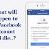 لما تموت ماذا يحصل لحساب الفيسبوك؟