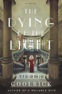 The Dying of Light, Robert Goolrick