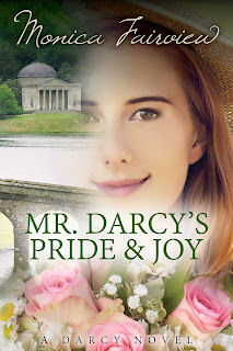 The Darcy Novels - Mr Darcy's Pride & Joy by Monica Fairview