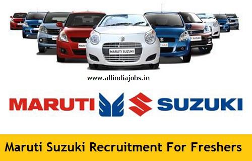 Maruti Suzuki Recruitment 2018-2019 Job Openings For Freshers