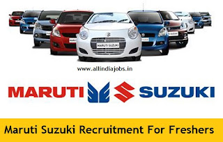 Maruti Suzuki Recruitment 2018 2019 Job Openings For