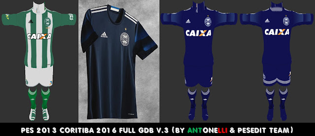 PES 2013 Coritiba 2016-17 Full GDB V.3 (BY ANTONELLI & PESEDIT TEAM)