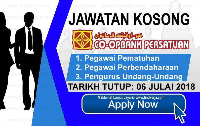 Jawatan Kerja Kosong Koperasi Co-opbank Persatuan Malaysia Berhad logo www.ohjob.info www.findkerja.com julai 2018