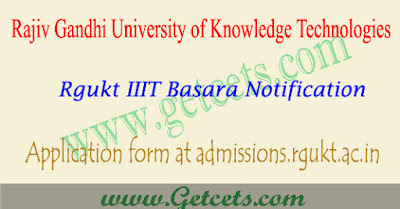 Basara IIIT notification 2018-2019, TS Rgukt apply online, admissions