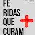 FERIDAS QUE CURAM: Nenhuma ferida é curada sem antes ser tocada - Alex Martins, Carolina Martins,  Luísa Martins