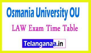 Osmania University OU LAW Exam Time Table 2017
