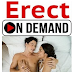 Enhance Your Erection Tim With Erect on Demand