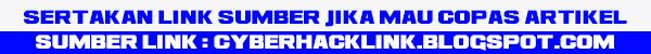 Link sumber cyberhacklink.blogspot.com