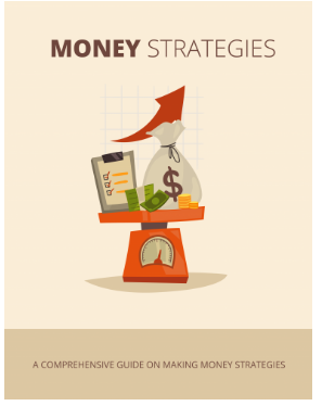 Money Strategies- Online Money Making Ebook