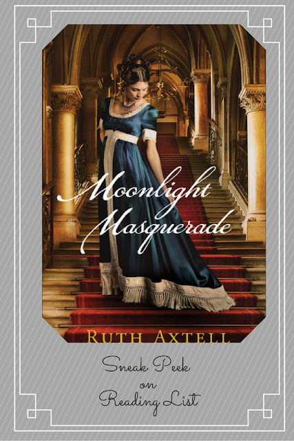 Moonlight Masquerade by Ruth Axtell  a Sneak Peek on Reading List