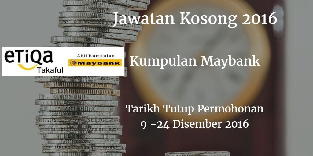 Jawatan Kosong Kumpulan Maybank 09 - 24 Disember 2016