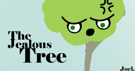 The jealous Tree
