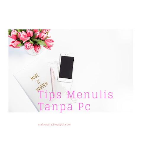 Tips Menulis Hanya Pakai  Hp