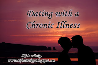 dating with chronic illness  life's a polyp