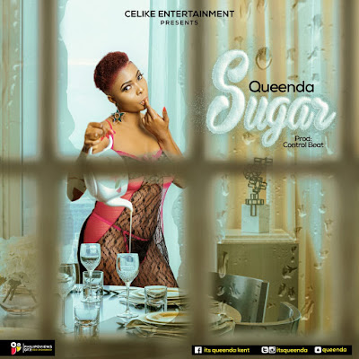 """Audio +Video - Queenda outdoors her first single titled """"SUGAR"""" (Download)"""