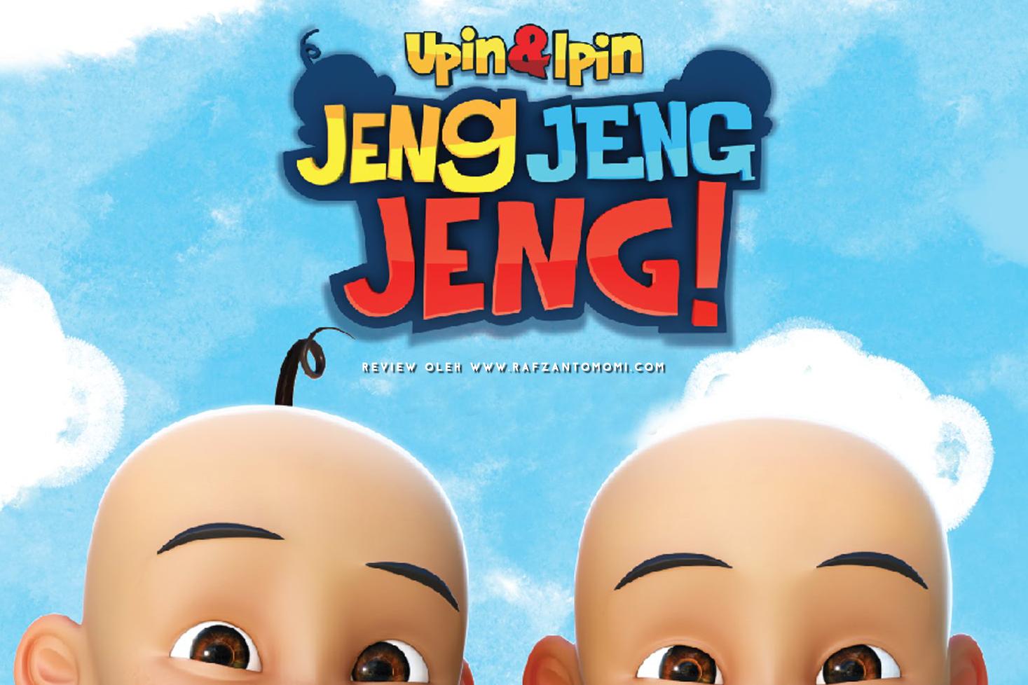 Review Filem Upin Dan Ipin: Jeng Jeng Jeng!