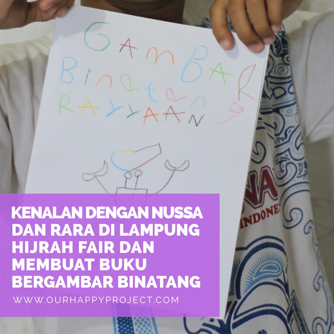 Kenalan Dengan Nussa Dan Rara Di Lampung Hijrah Fair Dan