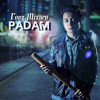 Lirik Lagu Feez Mizaro Padam