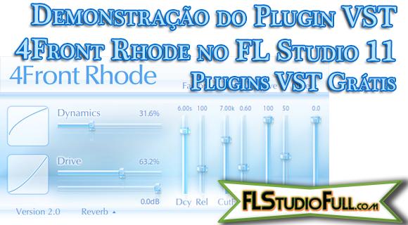 Demonstração do Plugin VST 4Front Rhode no FL Studio 11 | Plugins VST Grátis