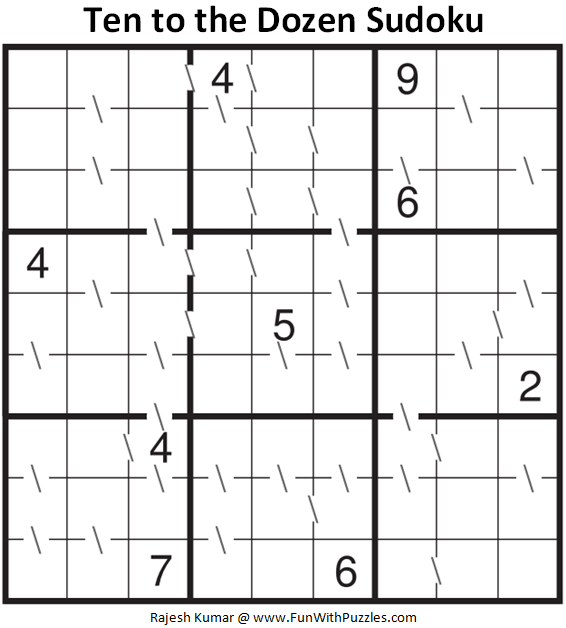 Ten to the Dozen Sudoku Puzzle (Fun With Sudoku #343)
