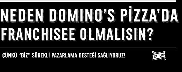 Neden Domino's Pizza'da Franchisee Olmalısın?
